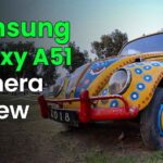 Samsung Galaxy A51 Camera Review